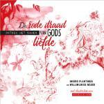 De rode draad van Gods liefde (Ingrid Plantinga)