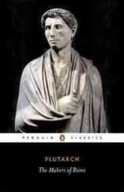 The Makers Of Rome (Plutarch)