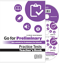 Go For Preliminary Practice Tests Teachers Pack(self Study Pack With Resource + Class Cds)