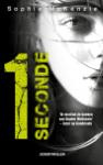 1 Seconde (Sophie Mckenzie)