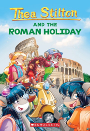 Thea Stilton and the Roman Holiday