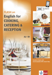 Flash on English for Cooking, Catering & Reception, Student's Book with downloadable MP3 Audio Files