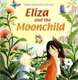 Eliza and the Moonchild (Emma Chichester Clark) Paperback / softback