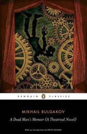 A Dead Man's Memoir (Mikhail Bulgakov)