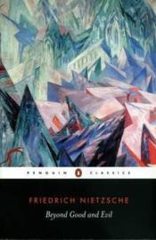 Beyond Good And Evil (Friedrich Nietzsche)