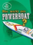 Hoe werkt een powerboat? (Sarah Eason)