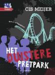 Het duistere pretpark (Cis Meijer)
