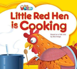 Our World 1 Little Red Hen Is Cooking Reader