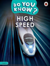 Do You Know? Level 4 - High Speed (Paperback)