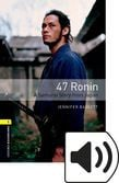 Oxford Bookworms Library Level 1 47 Ronin Audio