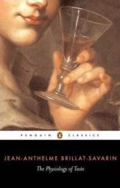 The Physiology Of Taste (Jean-anthelme Brillat-savarin)
