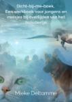 Dicht-bij-me-boek, een werkboek voor jongens en meisjes bij overlijden van het huisdiertje (Mieke Deltomme)