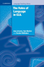 The Roles of Language in CLIL Paperback