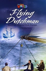 Our World 6 The Flying Dutchman Reader