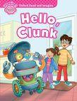 Oxford Read And Imagine Starter: Hello, Clunk