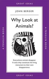 Why Look At Animals? (John Berger)