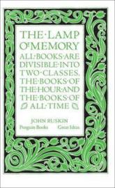 The Lamp Of Memory (John Ruskin)