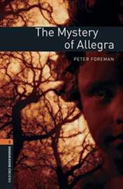 Oxford Bookworms Library Level 2: The Mystery Of Allegra Audio Pack