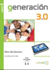 Generación 3.0 Libro del alumno (A2)