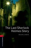 Oxford Bookworms Library Level 3: The Last Sherlock Holmes Story