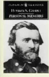 Personal Memoirs Of Ulysses S.grant (Ulysses Grant)