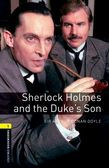 Oxford Bookworms Library Level 1: Sherlock Holmes And The Duke's Son Audio Pack