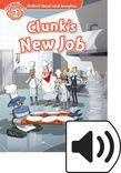 Oxford Read And Imagine Level 2 Clunk's New Job Audio