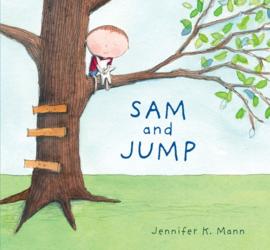 Sam And Jump (Jennifer K. Mann)