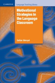 Motivational Strategies in the Language Classroom Paperback