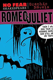 Romeo and Juliet (No Fear Shakespeare Graphic Novels)