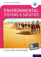 Oxford IB Diploma Programme: IB Prepared: Environmental Systems and Societies