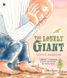 The Lonely Giant (Sophie Ambrose)