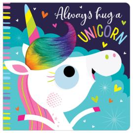 Always Hug a Unicorn