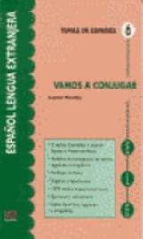 Vamos a conjugar. Guía fácil para la conjugación de los verbos en español