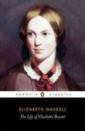 The Life Of Charlotte Bronte (Elizabeth Gaskell)