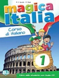 Magica Italia 1 Student's Book + Song Audio Cd