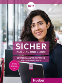 Sicher in Alltag en Beruf! B2.2 Studentenboek + Werkboek