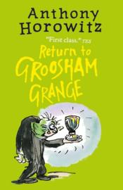 Return To Groosham Grange (Anthony Horowitz)