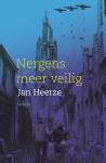 Nergens meer veilig (Jan Heerze)