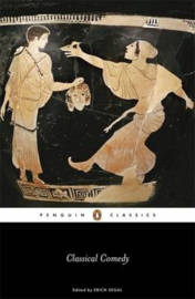 Classical Comedy (Terence Plautus Menander Aristophanes)