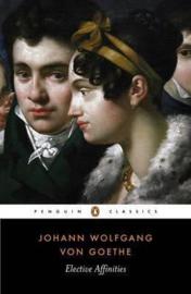 Elective Affinities (Johann Wolfgang Von Goethe)