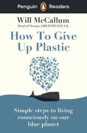 Penguin Readers Level 5: How to Give Up Plastic (ELT Graded Reader) (Paperback)