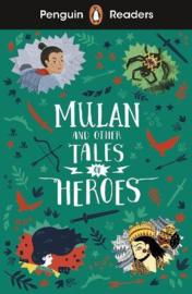 Penguin Readers Level 2: Mulan and Other Tales of Heroes (ELT Graded Reader) (Paperback)