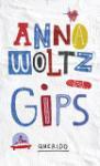 Gips (Anna Woltz)