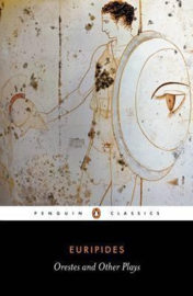 Orestes And Other Plays (Euripides)