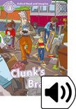 Oxford Read And Imagine Level 4 Clunk's Brain Audio Pack