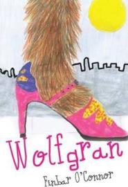Wolfgran (Finbar O'Connor, Martin Fagan)