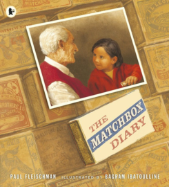 The Matchbox Diary (Paul Fleischman, Bagram Ibatoulline)