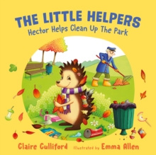 The Little Helpers: Hector Helps Clean Up the Park