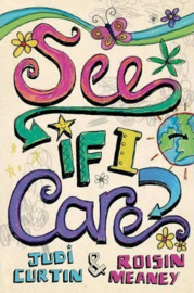 See If I Care (Judi Curtin, Roisin Meaney)